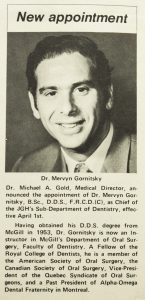 In 1971, Dr. Mervyn Gornitsky's appointment as Chief of the Department of Dentistry was announced in JGH News